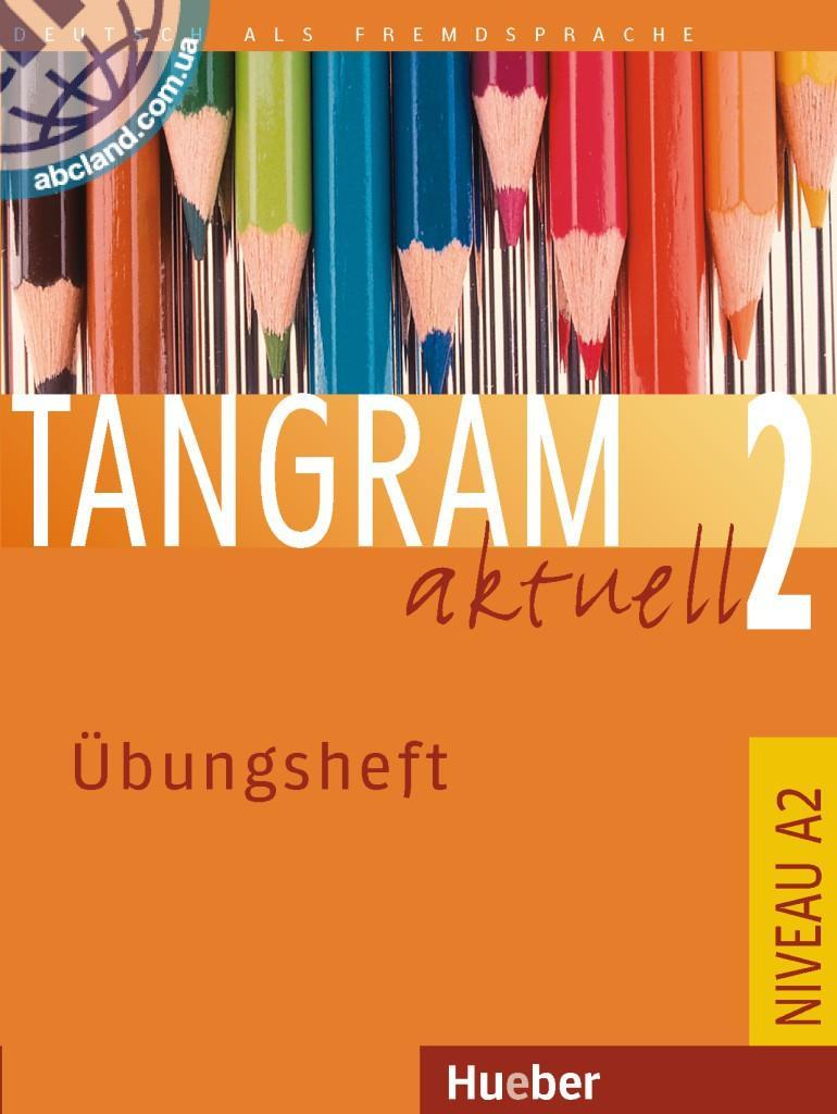 Tangram aktuell 2. Übungsheft