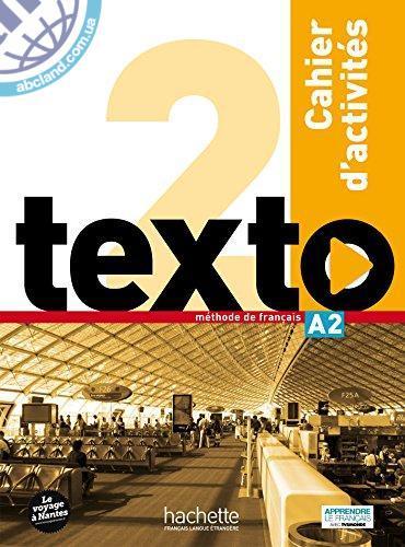 Texto : Niveau 2 Cahier d'activites + CD audio