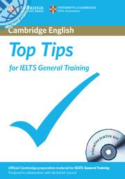 Top Tips for IELTS General Training + Interactive CD-ROM