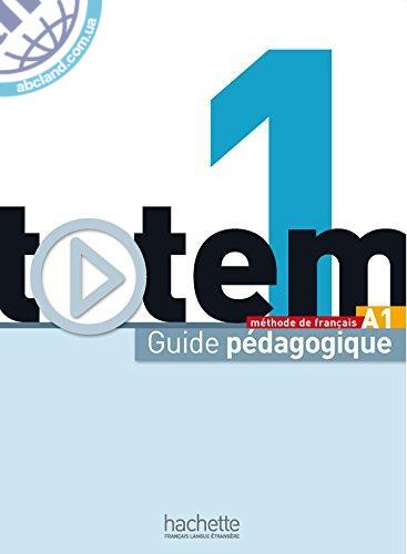 Totem : Niveau 1 Guide pedagogique