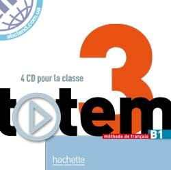 Totem : Niveau 3 audio CD classe