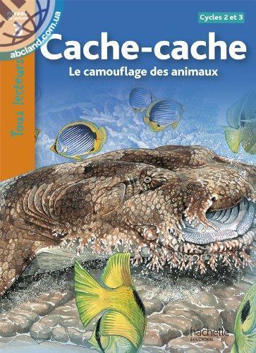 Tous Lecteurs !CACHE-CACHE CAMOUFLAGE DES ANIMAUX NIVEAU 3