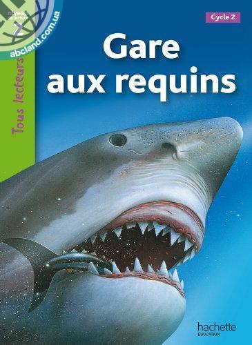 Tous Lecteurs ! Gare aux requins (Niveau 2)