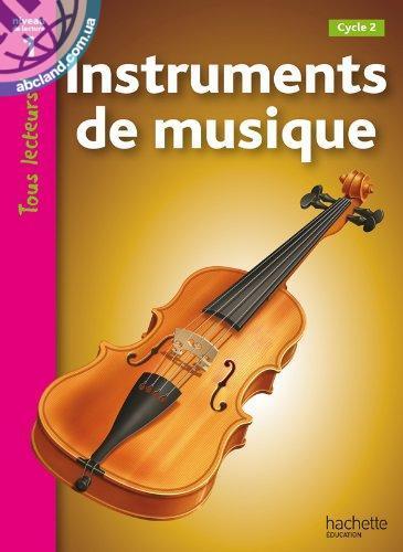 Tous Lecteurs ! Instruments de musique (Niveau 1)