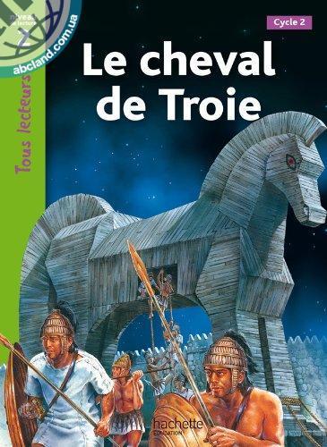 Tous Lecteurs ! Le Cheval de Troie (Niveau 2)