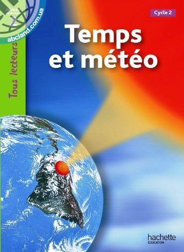 Tous Lecteurs ! Le Temps et la meteo (Niveau 2)