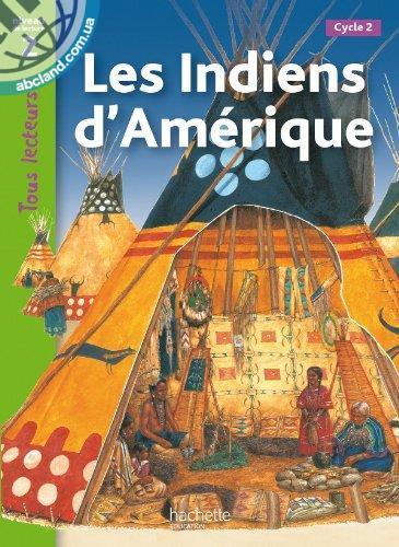 Tous Lecteurs ! Les Indiens d'Amerique (Niveau 2)