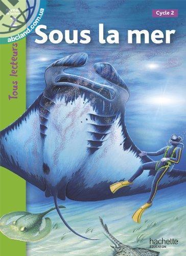 Tous Lecteurs ! Sous la mer (Niveau 2)