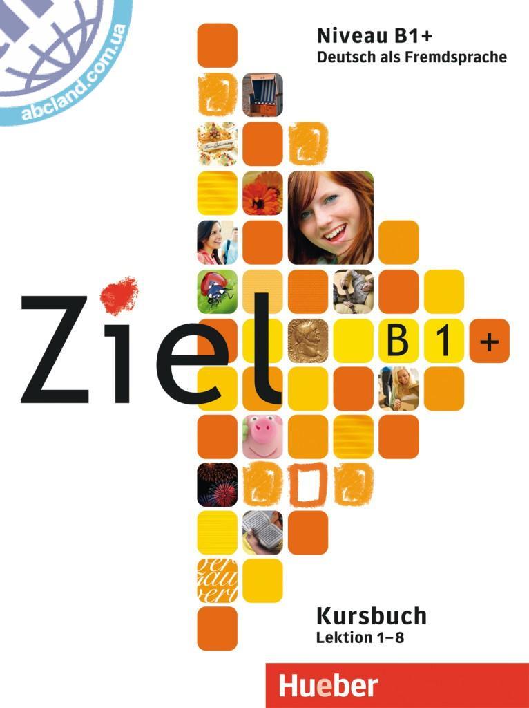 Ziel B1+ Paket Kursbuch und Arbeitsbuch mit Lerner-CD-ROM