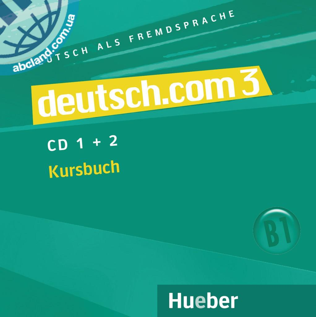 deutsch.com 3. 2 Audio-CDs zum Kursbuch