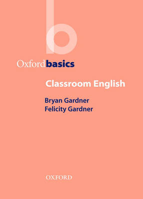 Oxford Basics Classroom English