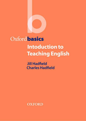 Oxford Basics Introduction to Teaching English