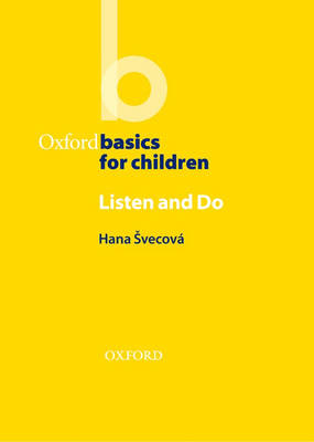 Oxford Basics for Children  Listen and Do