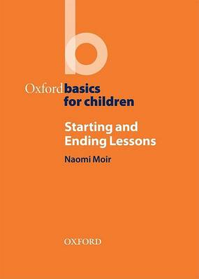 Oxford Basics for Children Starting and Ending Lessons