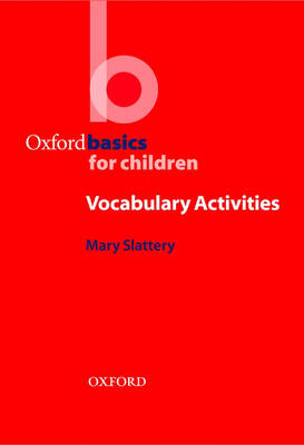 Oxford Basics for Children  Vocabulary Activities