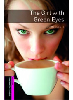 Oxford Bookworms Library 2Edition Starter The Girl with Green Eyes