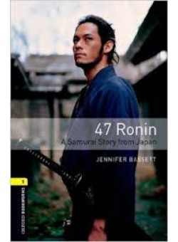 Oxford Bookworms Library 3Edition Level 1 47 Ronin Audio CD Pack