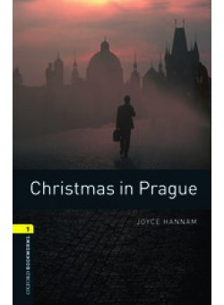 Oxford Bookworms Library 3Edition Level 1 Christmas in Prague