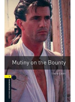 Oxford Bookworms Library 3Edition Level 1 Mutiny on the Bounty