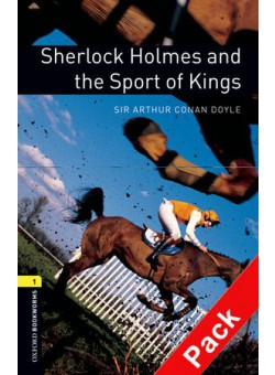 Oxford Bookworms Library 3Edition Level 1 Sherlock Holmes and the Sport of Kings Audio CD Pack