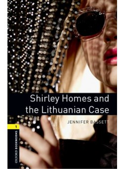 Oxford Bookworms Library 3Edition Level 1 Shirley Homes and the Lithuanian Case Audio CD Pack
