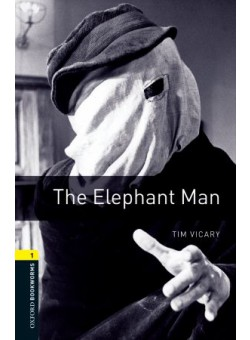 Oxford Bookworms Library 3Edition Level 1 The Elephant Man