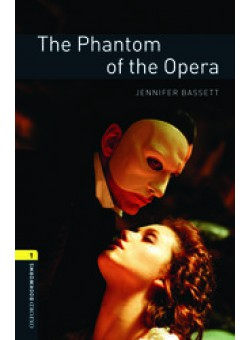 Oxford Bookworms Library 3Edition Level 1 The Phantom of the Opera