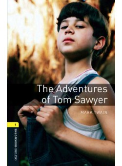 Oxford Bookworms Library 3Edition Level 1 Tom Sawyer
