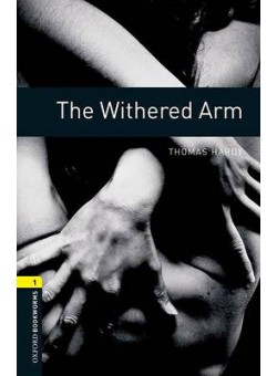 Oxford Bookworms Library 3Edition Level 1 Withered Arm