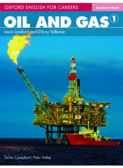 Oxford English For Careers Oil And Gas 1 Student Book