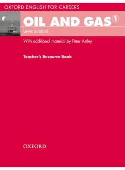Oxford English For Careers Oil And Gas 1 Teacher's Book
