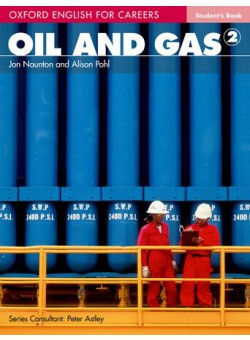 Oxford English For Careers Oil And Gas 2 Student Book