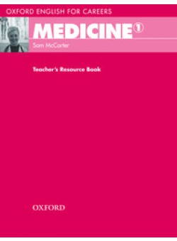 Oxford English for Careers Medicine 1 Teacher's Resource Book