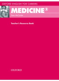 Oxford English for Careers Medicine 2 Teacher's Resource Book