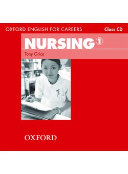 Oxford English for Careers Nursing 1 Class Audio CD