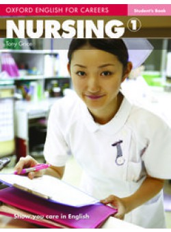 Oxford English for Careers Nursing 1 Student's Book