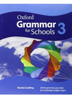 Oxford Grammar For Schools 3 Student's Book