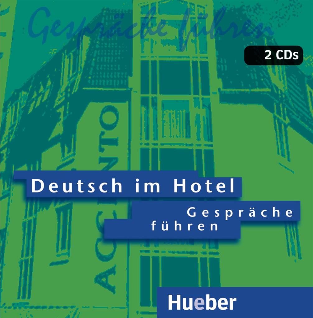 Deutsch im Hotel – Gespräche führen. 2 Audio-CDs