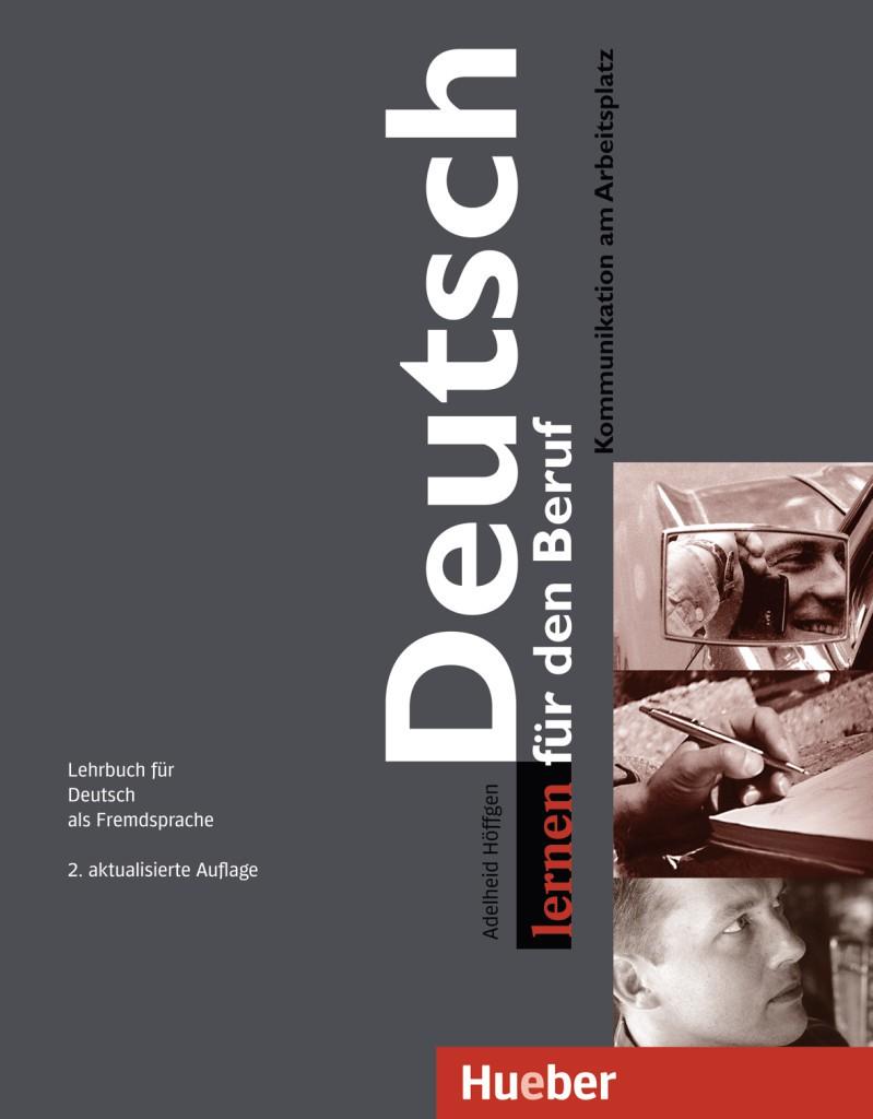 Deutsch lernen für den Beruf. Lehrbuch