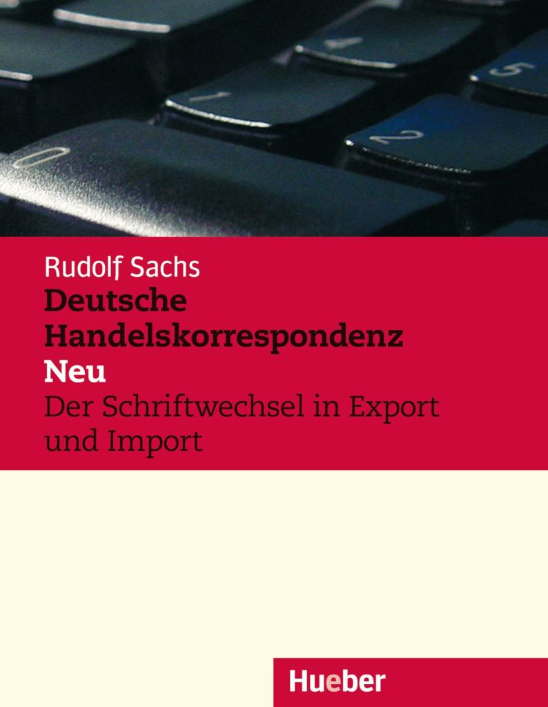 Deutsche Handelskorrespondenz – Neu. Lehrbuch