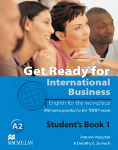 Get Ready For International Business 1 Student's Book - TOEIC