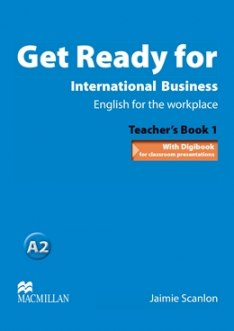 Get Ready For International Business 1 Teacher's Book - TOEIC