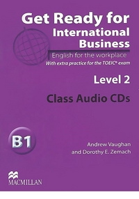 Get Ready For International Business 2 Class Audio CD - TOEIC
