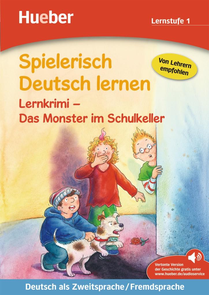 Lernkrimi – Das Monster im Schulkeller. Buch mit MP3-Download