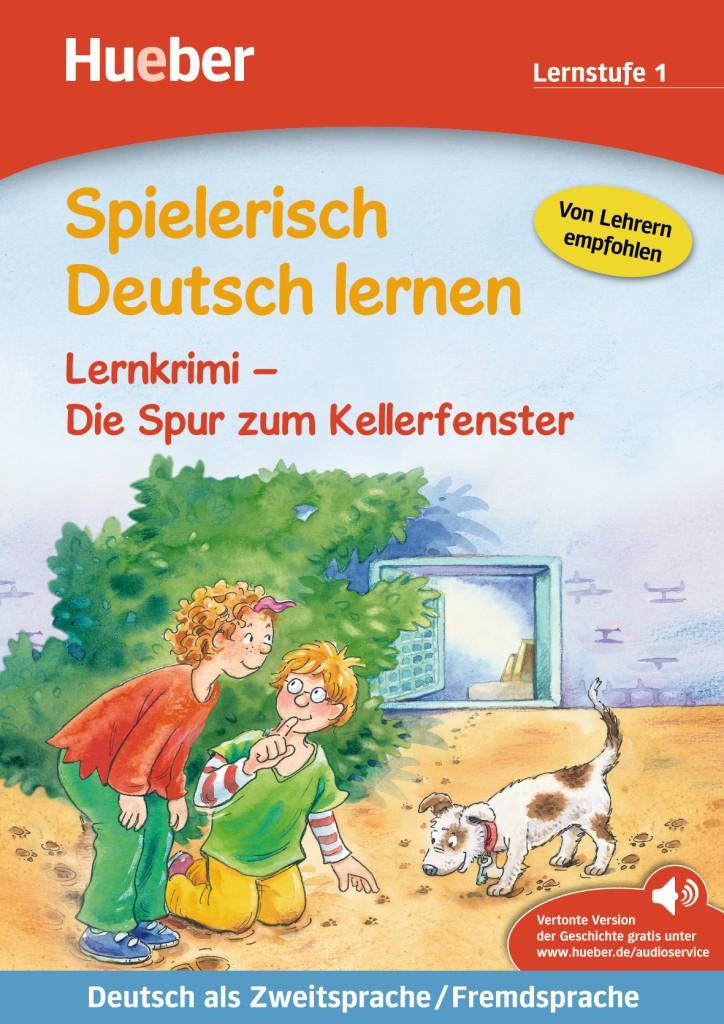 Lernkrimi – Die Spur zum Kellerfenster. Buch mit MP3-Download