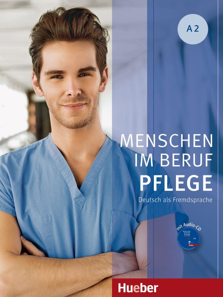 Menschen im Beruf - Pflege A2