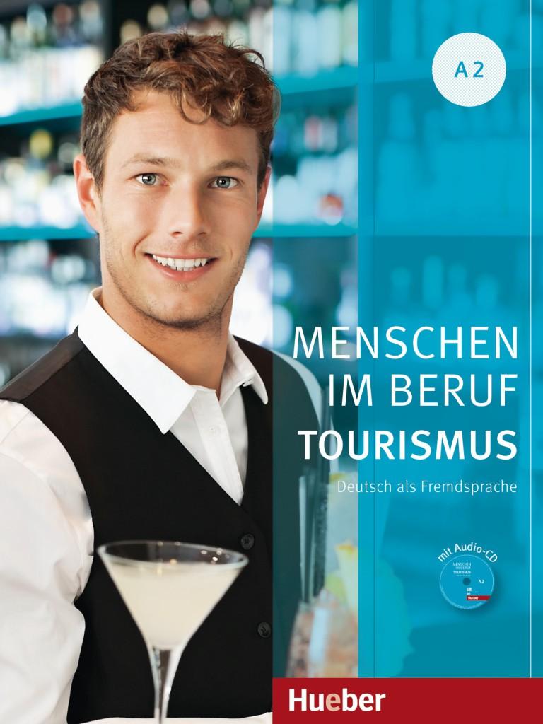 Menschen im Beruf - Tourismus A2