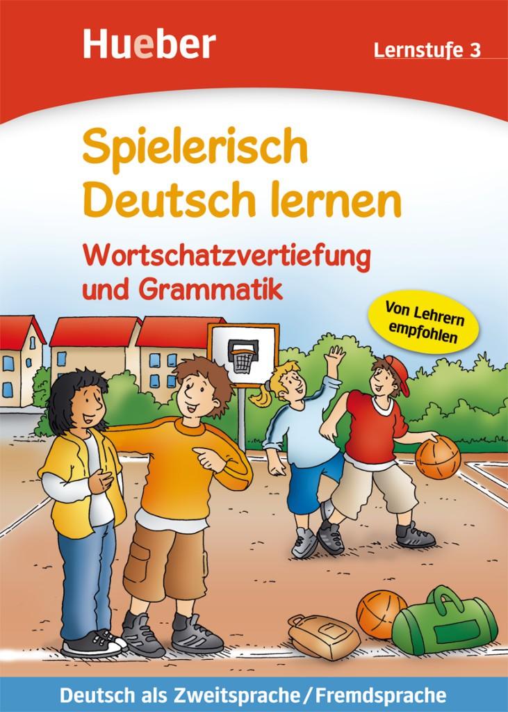 Wortschatz und Grammatik - Lernstufe 3