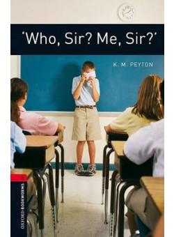Who Sir Me Sir