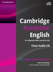 Cambridge Academic English Upper-Intermediate Class CD